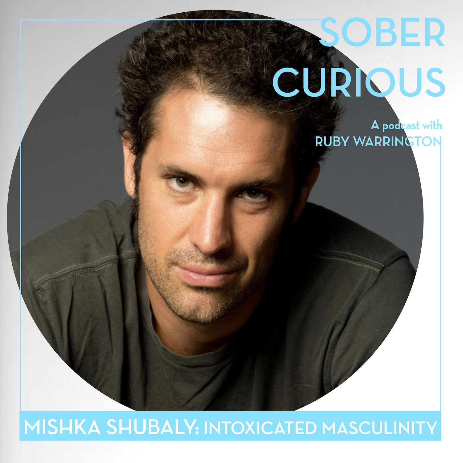 Mishka Shubaly sober curious podcast ruby warrington