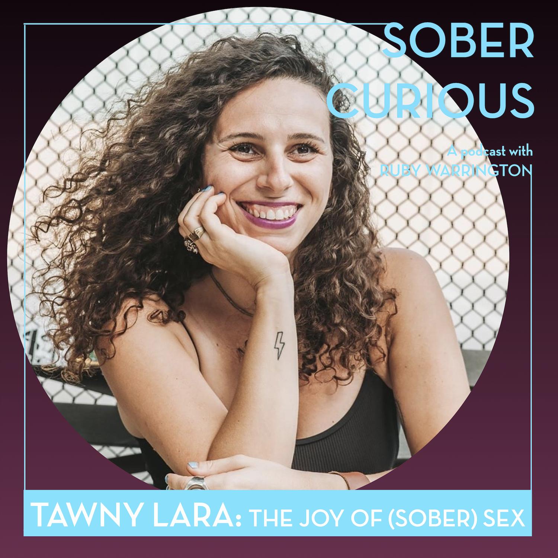 Tawny Lara Sober Curious podcast Ruby Warrington