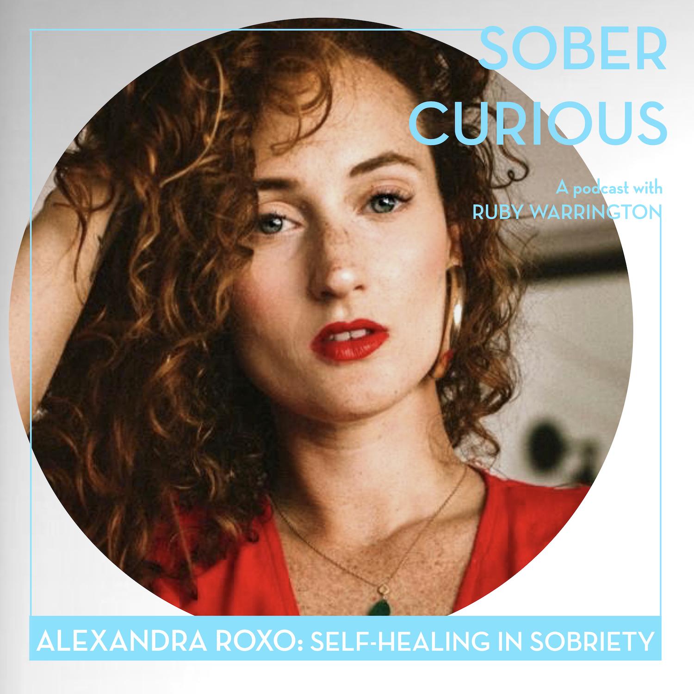 Alexandra Roxo sober curious podcast
