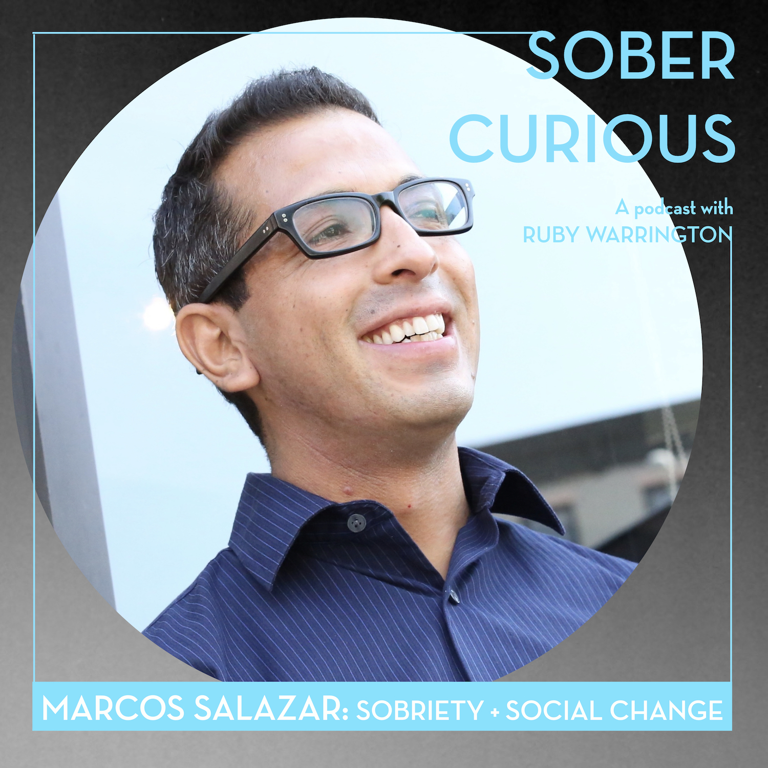 Marcos Salazar For All Drinks Sober Curious Podcast Dry January Ruby Warrington