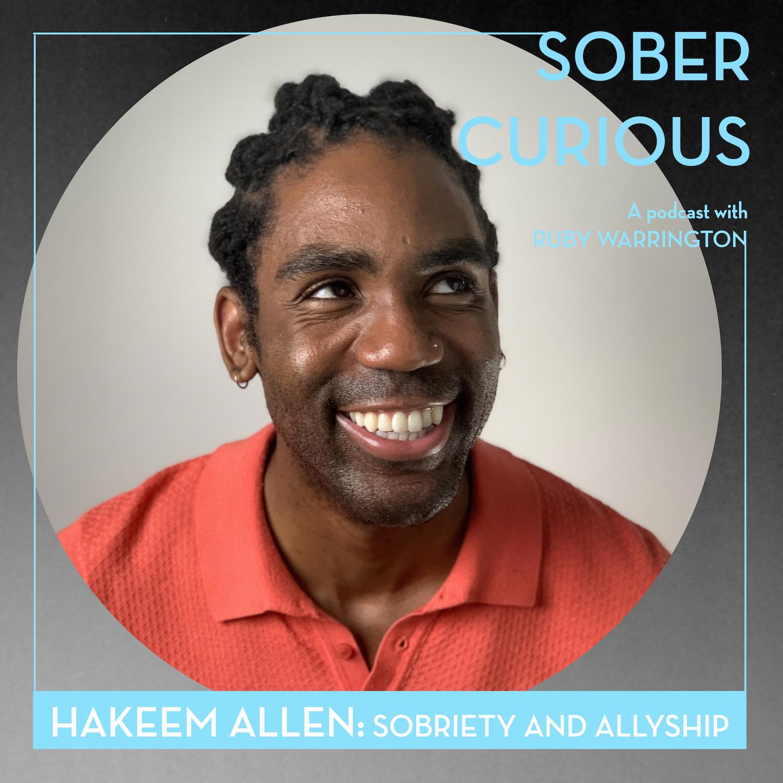 Hakeem Allen anti-racist social club sober curious podcast